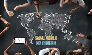 Small World, Big Thinking Exporting Your Brand And Services. 視点を大きく持てば世界は小さいものに。 ブランド・サービスの輸出を