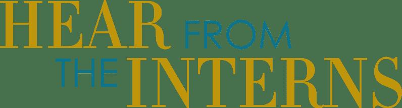 Heading - Hear From Interns