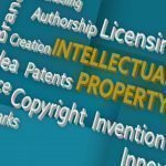 How To Protect Your Company's Intellectual Property Rights
